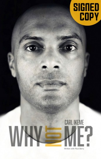 Carl Ikeme - Why Not Me Signed Copy